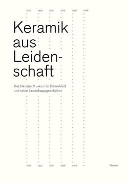 Abbildung von Schöne | Keramik aus Leidenschaft | 1. Auflage | 2009 | beck-shop.de