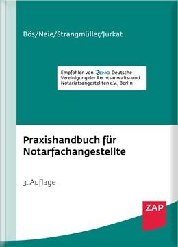 Abbildung von Bös / Neie / Strangmüller / Jurkat   Praxishandbuch für Notarfachangestellte   3. Auflage   2016