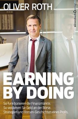 Abbildung von Roth | Earning by Doing | 1. Auflage | 2016 | beck-shop.de