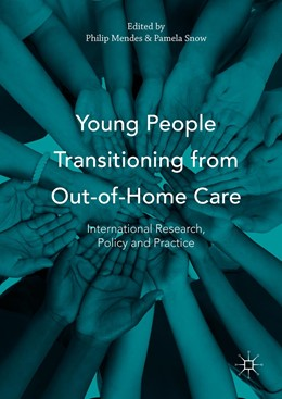 Abbildung von Mendes / Snow | Young People Transitioning from Out-of-Home Care | 2016 | International Research, Policy...
