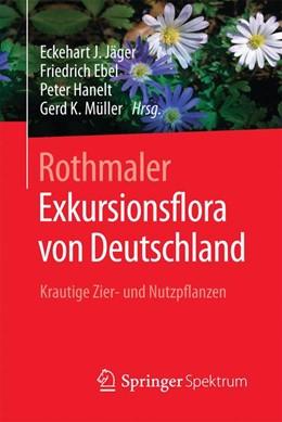 Abbildung von Jäger / Ebel | Rothmaler - Exkursionsflora von Deutschland | 1. Auflage | 2016 | beck-shop.de