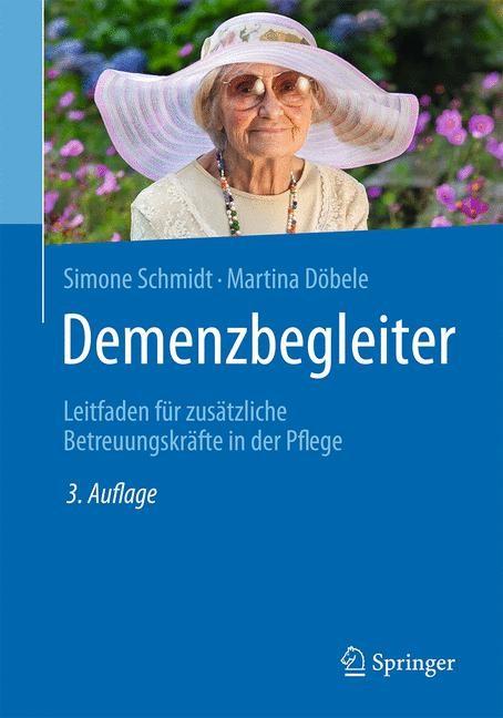 Abbildung von Schmidt / Döbele | Demenzbegleiter | 3., aktualisierte Auflage | 2016