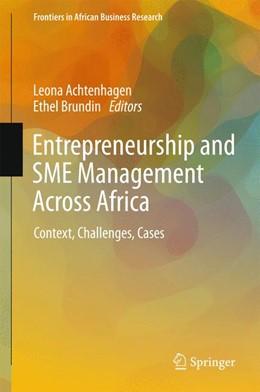 Abbildung von Achtenhagen / Brundin | Entrepreneurship and SME Management Across Africa | 1. Auflage | 2016 | beck-shop.de