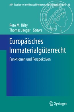 Abbildung von Hilty / Jaeger | Europäisches Immaterialgüterrecht | 1. Auflage | 2018 | beck-shop.de