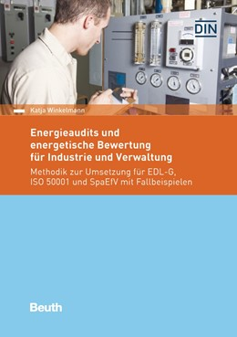 Abbildung von Winkelmann | Energieaudits und energetische Bewertung für Industrie und Verwaltung | 2019 | Methodik zur Umsetzung für EDL...