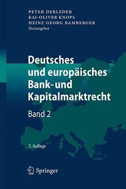 Abbildung von Derleder / Knops   Deutsches und europäisches Bank- und Kapitalmarktrecht: Band 2   3. Auflage   2017   beck-shop.de