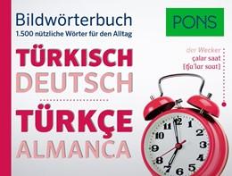 Abbildung von PONS Bildwörterbuch Türkisch | 2016 | 1.500 nützliche Wörter für den...