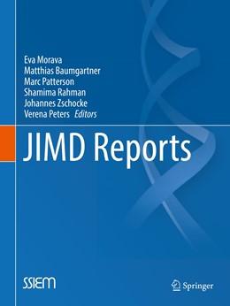 Abbildung von Morava / Baumgartner / Patterson / Rahman / Zschocke / Peters | JIMD Reports, Volume 28 | 2016