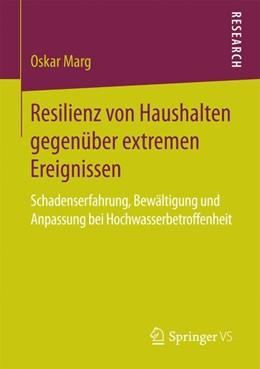 Abbildung von Marg | Resilienz von Haushalten gegenüber extremen Ereignissen | 2016 | Schadenserfahrung, Bewältigung...