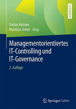 Abbildung von Helmke / Uebel | Managementorientiertes IT-Controlling und IT-Governance | 2. Auflage | 2016 | beck-shop.de