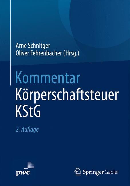 Abbildung von Schnitger / Fehrenbacher (Hrsg.)   Kommentar Körperschaftsteuer KStG   2. Auflage   2018