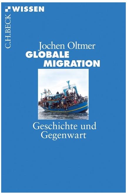 Cover: Jochen Oltmer, Globale Migration