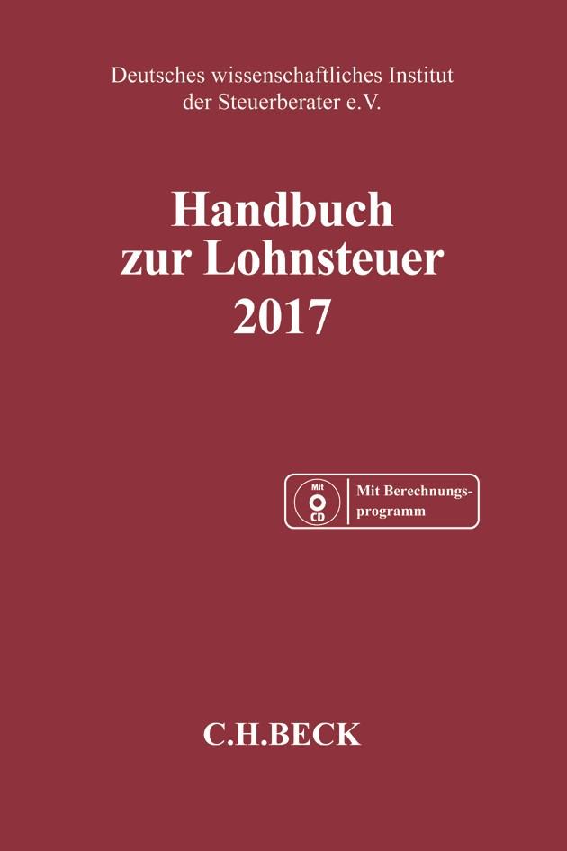 Handbuch zur Lohnsteuer 2017: LSt 2017, 2017 (Cover)