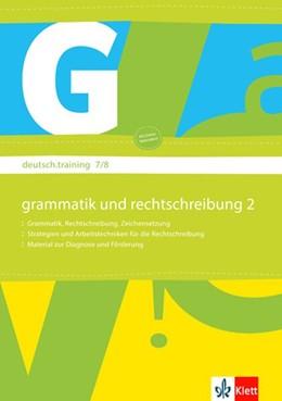 Abbildung von deutsch.training. Arbeitsheft Grammatik und Rechtschreibung 7./8. Klasse | 1. Auflage | 2009 | beck-shop.de