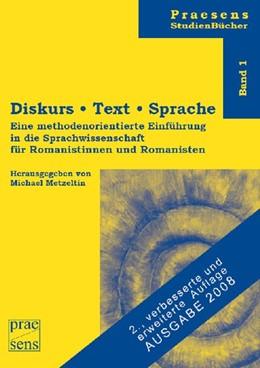 Abbildung von Metzeltin   Diskurs, Text, Sprache   2., verb. und erweiterte Auflage   2008   Eine methodenorientierte Einfü...