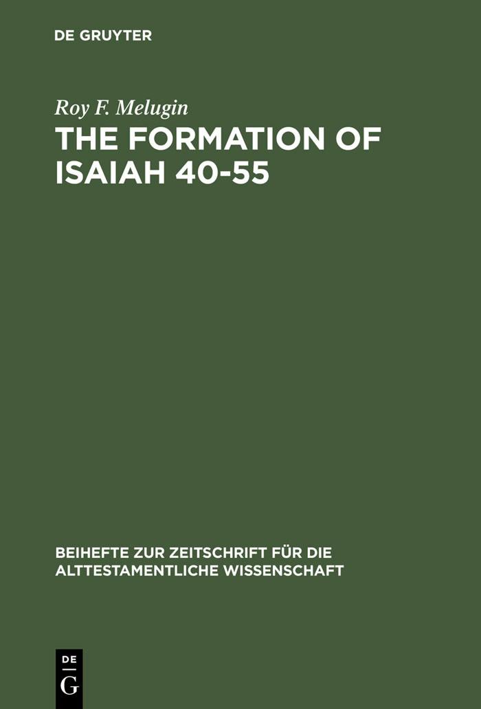 Abbildung von Melugin | The Formation of Isaiah 40-55 | Reprint 2013 | 1976