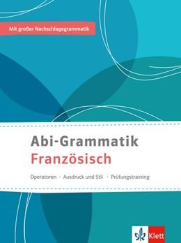 Abbildung von Abi-Grammatik Französisch   1. Auflage   2016   beck-shop.de