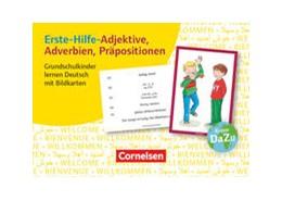 Abbildung von Erste-Hilfe-Adjektive, Adverbien, Präpositionen. Grundschulkinder lernen Deutsch mit Bildkarten | 1. Auflage | 2016 | beck-shop.de