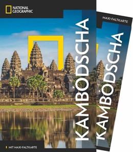 Abbildung von Ranges / Leboutillier | National Geographic Traveler Kambodscha mit Maxi-Faltkarte | 1. Auflage | 2017 | beck-shop.de