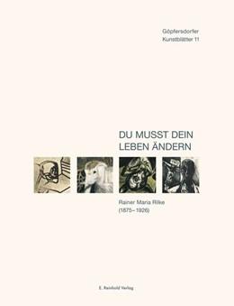 Abbildung von Gleisberg / Lichtenstein | Du mußt dein Leben ändern | 2015 | Rainer Maria Rilke (1875-1926)