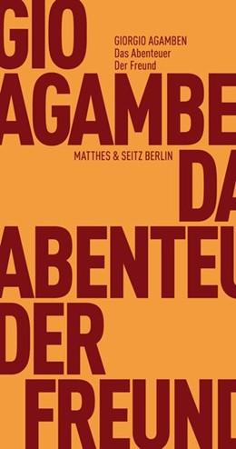 Abbildung von Agamben | Das Abenteuer. Der Freund | 2018