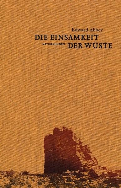 Die Einsamkeit der Wüste | Abbey / Schalansky | 1. Auflage, 2016 | Buch (Cover)