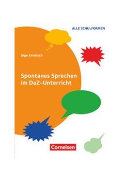 Abbildung von Kronisch | Spontanes Sprechen im DaZ-Unterricht | 1. Auflage | 2016 | beck-shop.de