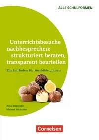 Unterrichtsbesuche nachbesprechen: strukturiert beraten, transparent beurteilen | Brabender / Wittschier, 2016 | Buch (Cover)