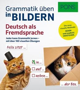 Abbildung von PONS Grammatik üben in Bildern Deutsch als Fremdsprache | 1. Auflage | 2017 | beck-shop.de
