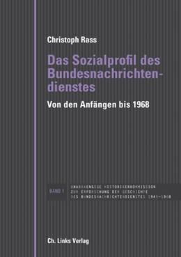Abbildung von Rass | Das Sozialprofil des Bundesnachrichtendienstes | 1. Auflage | 2016 | beck-shop.de