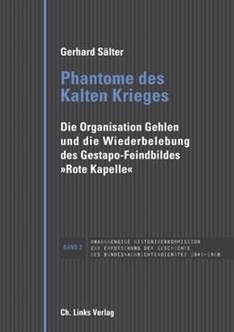Abbildung von Sälter | Phantome des Kalten Krieges | 1. Auflage | 2016 | beck-shop.de