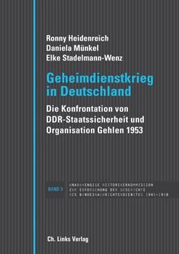 Abbildung von Heidenreich / Münkel | Geheimdienstkrieg in Deutschland | 1. Auflage | 2016 | beck-shop.de