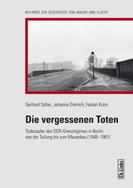 Abbildung von Sälter / Dietrich   Die vergessenen Toten   1. Auflage   2016   beck-shop.de