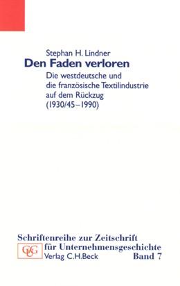 Abbildung von Lindner, Stephan   Den Faden verloren   2001   Die westdeutsche und die franz...   Band 7