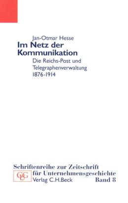 Abbildung von Hesse, Jan   Im Netz der Kommunikation   1. Auflage   2002   Band 8   beck-shop.de