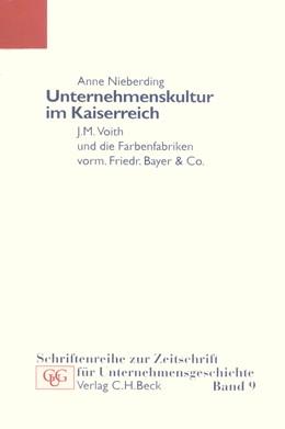 Abbildung von Nieberding, Anne | Unternehmenskultur im Kaiserreich | 1. Auflage | 2003 | Band 9 | beck-shop.de