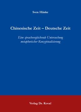 Abbildung von Hänke | Chinesische Zeit – Deutsche Zeit | 1. Auflage | 2016 | 214 | beck-shop.de