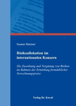 Abbildung von Metzner | Risikoallokation im internationalen Konzern | 2016 | Die Zuordnung und Vergütung vo... | 112