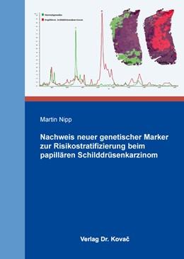 Abbildung von Nipp | Nachweis neuer genetischer Marker zur Risikostratifizierung beim papillären Schilddrüsenkarzinom | 2016 | Neue Kandidatengene und Kandid... | 85