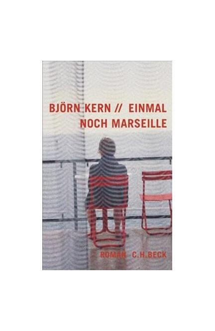 Cover: Björn Kern, Einmal noch Marseille