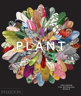 Abbildung von Editors | Plant: Exploring the Botanical World | 1. Auflage | 2016 | beck-shop.de