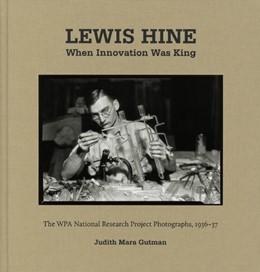 Abbildung von Hine | When Innovation Was King | 2018 | The WPA National Research Proj...