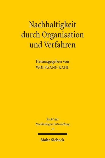 Nachhaltigkeit durch Organisation und Verfahren | Kahl | 1. Auflage, 2016 | Buch (Cover)