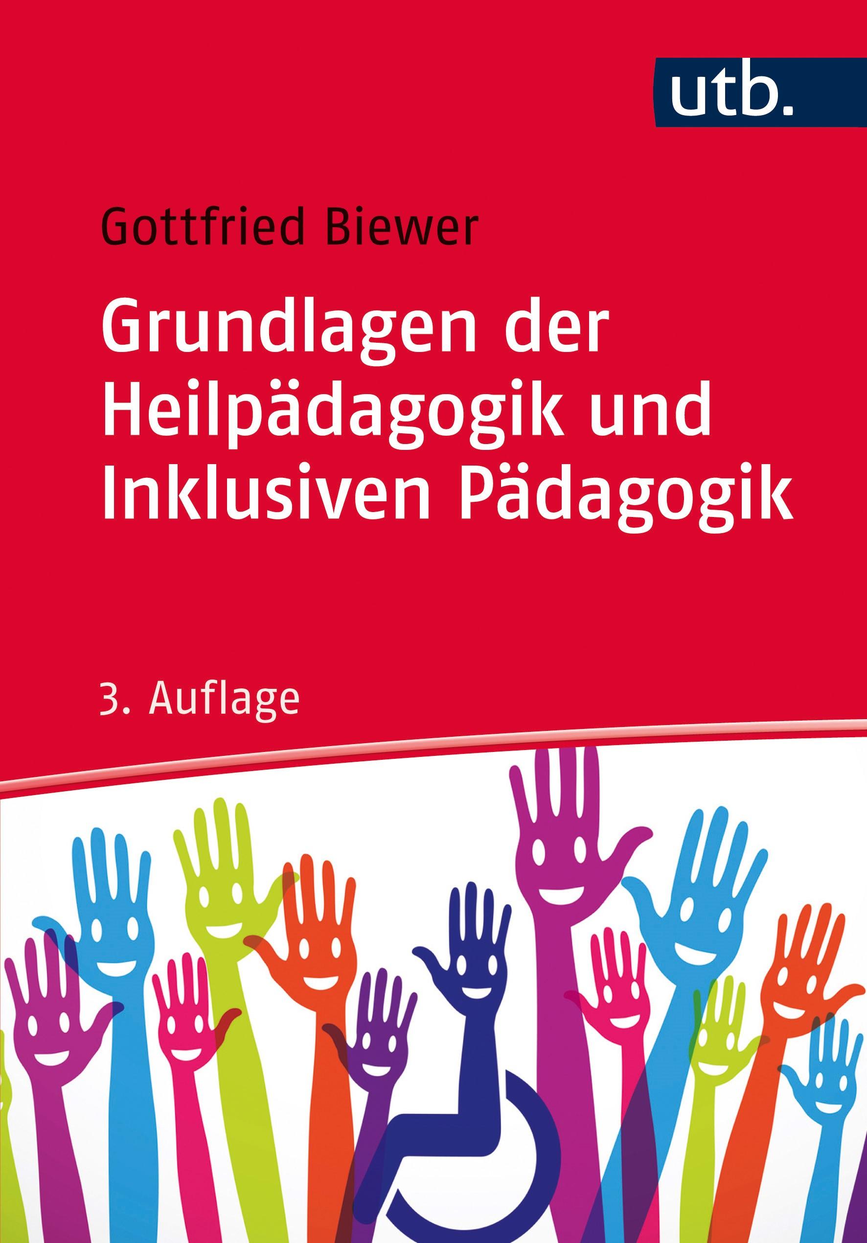 Abbildung von Biewer   Grundlagen der Heilpädagogik und Inklusiven Pädagogik   3. überarbeitete Auflage   2017