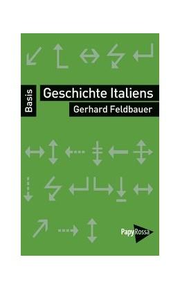 Abbildung von Feldbauer | Geschichte Italiens | 1. Auflage | 2017 | beck-shop.de