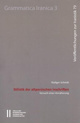 Abbildung von Schmitt   Stilistik der altpersischen Inschriften   2016   Versuch einer Annäherung   79