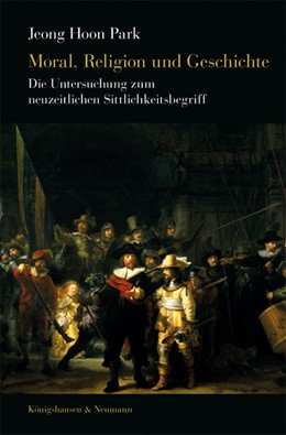Abbildung von Park | Moral, Religion und Geschichte | 1. Auflage | 2016 | beck-shop.de