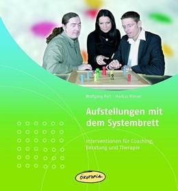 Abbildung von Polt / Rimser   Aufstellungen mit dem Systembrett   Neuauflage, Nachdruck   2015   Interventionen für Coaching, B...