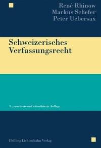 Abbildung von Rhinow / Schefer / Uebersax | Schweizerisches Verfassungsrecht | 3., erweiterte und aktualisierte Auflage | 2016