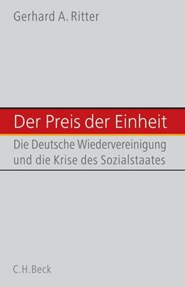 Abbildung von Ritter, Gerhard A. | Der Preis der deutschen Einheit | 1. Auflage | 2006 | beck-shop.de